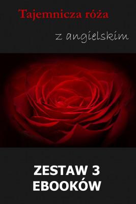 okładka Tajemnicza róża z angielskim. Zestaw 3 ebooków, Ebook | Marta Owczarek, Arthur Conan Doyle, William Butler Yeats