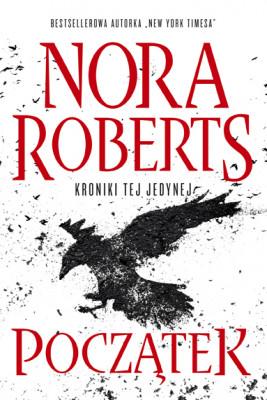 okładka Początek, Ebook | Nora Roberts