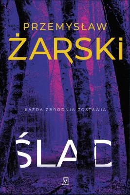 okładka Ślad, Ebook | Przemysław Żarski