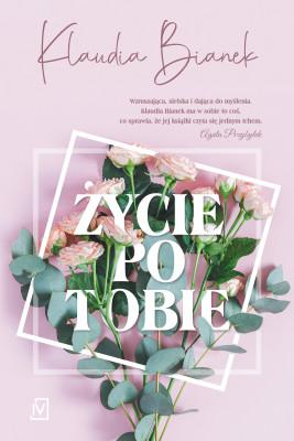okładka Życie po Tobie, Ebook | Klaudia  Bianek