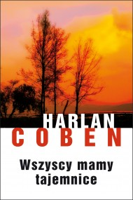 okładka Wszyscy mamy tajemnice. Ebook | EPUB,MOBI | Harlan Coben