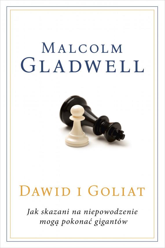 okładka Dawid i Goliat. Jak skazani na niepowodzenie mogą pokonać gigantów [2020]ebook | EPUB, MOBI | Malcolm Gladwell, Agnieszka Sobolewska