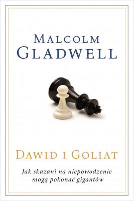 okładka Dawid i Goliat. Jak skazani na niepowodzenie mogą pokonać gigantów [2020], Ebook | Malcolm Gladwell