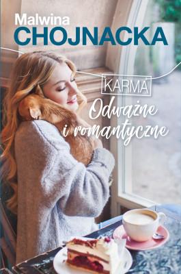 okładka Karma (Tom 1). Odważne i romantyczne, Ebook | Chojnacka Malwina