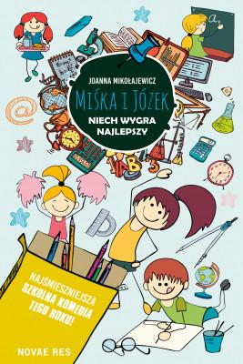 okładka Miśka i Józek. Niech wygra najlepszy, Ebook | Joanna Mikołajewicz