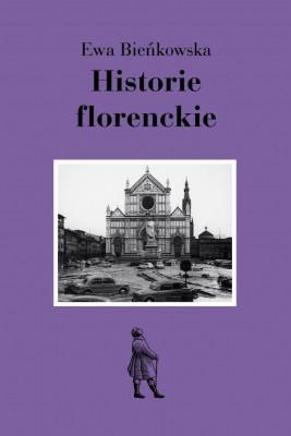 okładka Historie florenckie, Ebook | Ewa Bieńkowska
