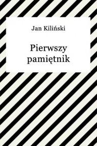 okładka Pierwszy pamiętnik. Ebook   Jan Kiliński