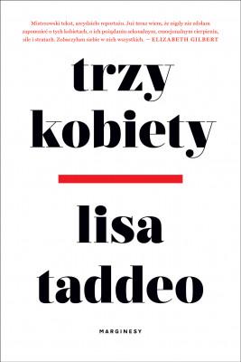 okładka Trzy kobiety - PRZEDSPRZEDAŻ, Ebook | Lisa Taddeo