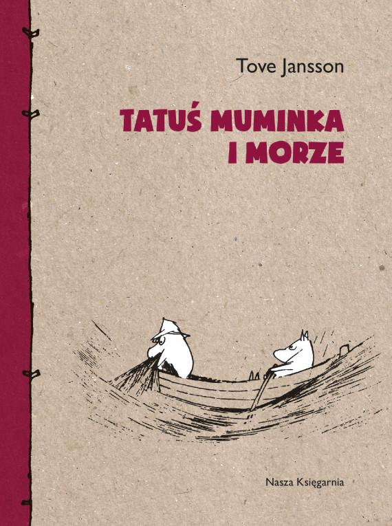 okładka Tatuś Muminka i morzeebook | EPUB, MOBI | Tove Jansson, Teresa Chłapowska