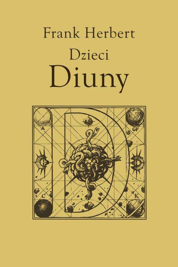 okładka Kroniki Diuny (#3). Dzieci Diuny, t.3ebook | EPUB, MOBI | Frank Herbert, Andrzej Jankowski, Marek Marszał