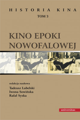 okładka Kino epoki nowofalowej, Ebook   Rafał Syska, Iwona  Sowińska, Tadeusz Lubelski