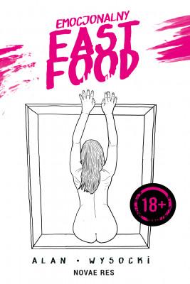 okładka Emocjonalny fast food, Ebook   Alan Wysocki