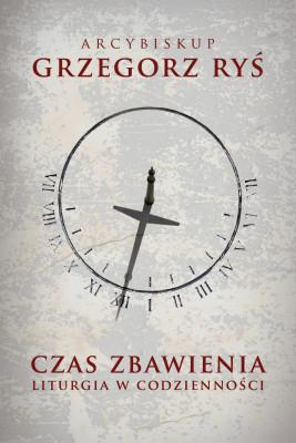 okładka Czas zbawienia, Ebook   Grzegorz Ryś bp