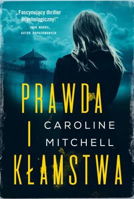okładka Prawda i kłamstwa, Ebook   Caroline Mitchell