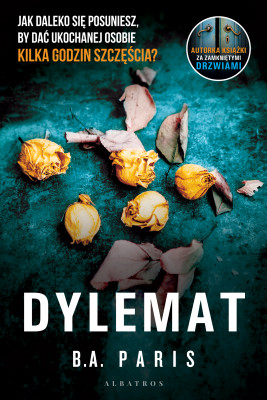 okładka Dylemat, Ebook | B.A. Paris