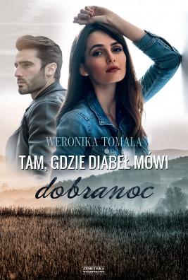 okładka Tam, gdzie diabeł mówi dobranoc, Ebook | Tomala Weronika
