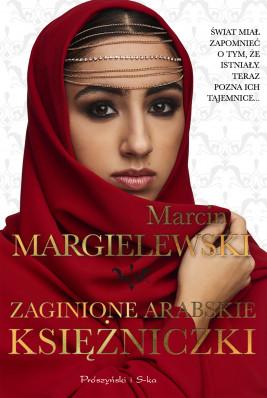 okładka Zaginione arabskie księżniczki, Ebook | Marcin Margielewski