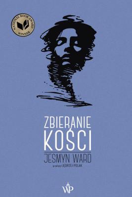 okładka Zbieranie kości, Ebook | Ward Jesmyn