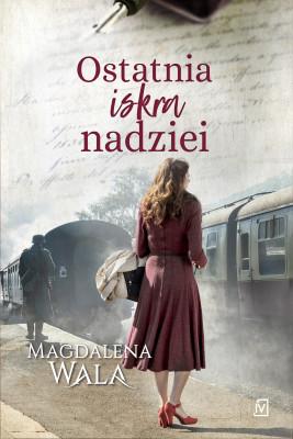 okładka Ostatnia iskra nadziei, Ebook | Magdalena Wala