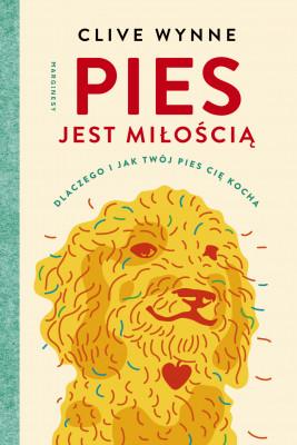 okładka Pies jest miłością, Ebook | Wynne Clive