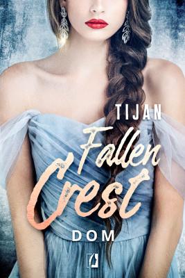 okładka Dom. Fallen Crest. Tom 6, Ebook | Tijan Meyer