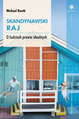okładka Skandynawski raj, Ebook   Michael  Booth