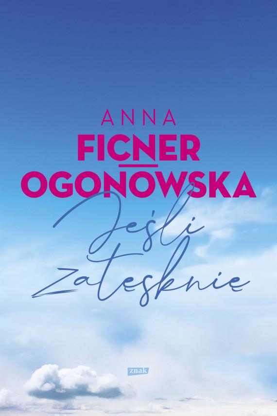 okładka Jeśli zatęsknięebook   EPUB, MOBI   Anna Ficner-Ogonowska