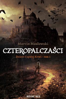 okładka Czteropalczaści, Ebook   Marcin Masłowski