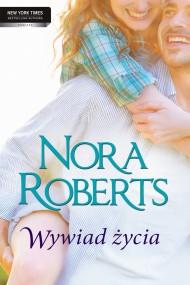 okładka Wywiad życia. Ebook | EPUB,MOBI | Nora Roberts