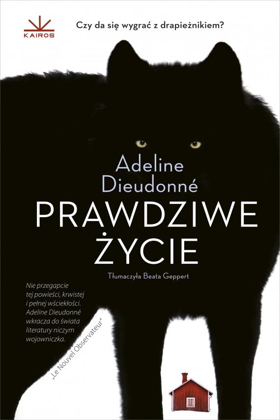 okładka Prawdziwe życieebook | EPUB, MOBI | Adeline  Dieudonné, Beata  Geppert