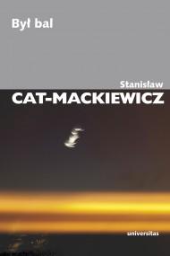 okładka Był bal. Ebook | EPUB,MOBI | Stanisław Cat-Mackiewicz