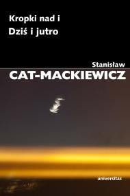 okładka Kropki nad i. Dziś i jutro. Ebook | EPUB,MOBI | Stanisław Cat-Mackiewicz