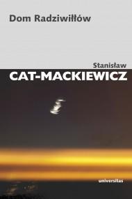 okładka Dom Radziwiłłów. Ebook | EPUB,MOBI | Stanisław Cat-Mackiewicz