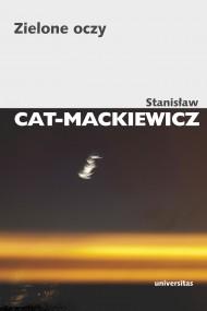okładka Zielone oczy. Ebook | EPUB,MOBI | Stanisław Cat-Mackiewicz
