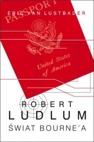 okładka Świat Bournea. Ebook | EPUB,MOBI | Robert Ludlum