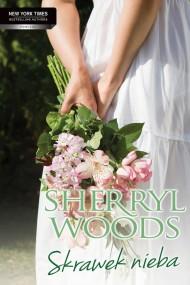 okładka Skrawek nieba. Ebook | EPUB,MOBI | Sherryl Woods