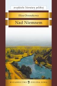 okładka Nad Niemnem, Ebook | Eliza Orzeszkowa