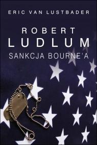 okładka Sankcja Bournea. Ebook | EPUB,MOBI | Robert Ludlum, Eric Van Lustbader