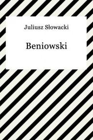 okładka Beniowski, Ebook   Juliusz Słowacki