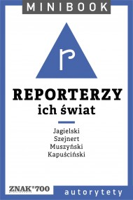 okładka Reporterzy [ich świat]. Minibook. Ebook | EPUB,MOBI | autor zbiorowy