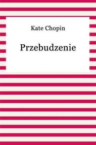 okładka Przebudzenie, Ebook | Kate Chopin