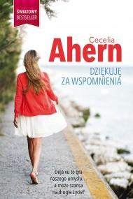 okładka Dziękuję za wspomnienia. Ebook | EPUB,MOBI | Cecelia Ahern