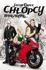 okładka Chłopcy 2. Bangarang. Ebook | EPUB,MOBI | Jakub Ćwiek