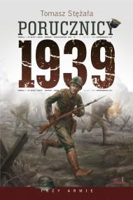 okładka Porucznicy 1939. Ebook | EPUB,MOBI | Tomasz Stężała
