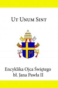 okładka Encyklika Ojca Świętego Jana Pawła II Ut Unum Sint. Ebook | EPUB,MOBI | Jan Paweł II