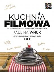 okładka Kuchnia filmowa. Ebook | EPUB,MOBI | Paulina Wnuk