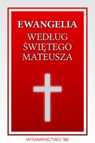 okładka Ewangelia według świętego Mateusza. Ebook | EPUB,MOBI | autor zbiorowy