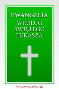 okładka Ewangelia według świętego Łukasza. Ebook | EPUB,MOBI | autor zbiorowy