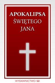 okładka Apokalipsa świętego Jana. Ebook | EPUB,MOBI | autor zbiorowy