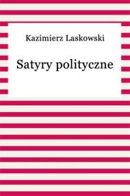 okładka Satyry polityczne. Ebook | EPUB,MOBI | Kazimierz Laskowski